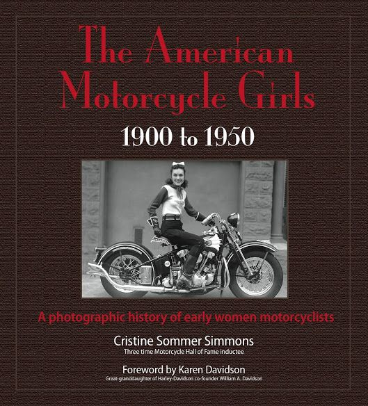 Books About Motorcycling: The American Motorcycle Girls by Cristine Sommer Simmons