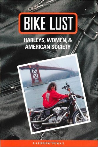Books About Motorcycling: Bike Lust by Barbara Juans