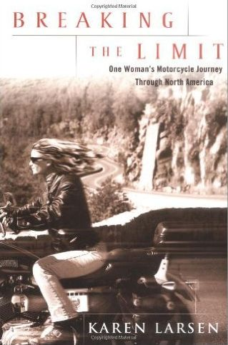 Books About Motorcycling: Breaking The Limit by Karen Larsen