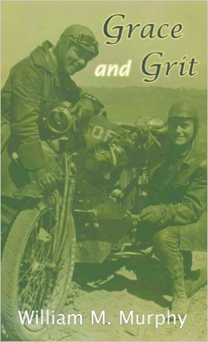 Books About Motorcycling: Grace and Grit by William M. Murphy