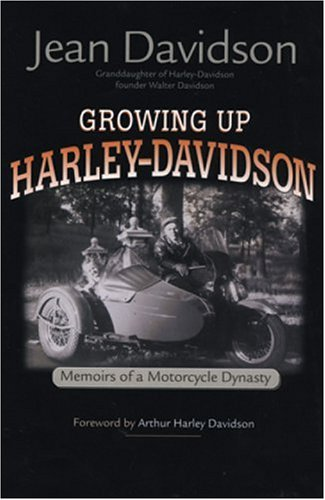 Books About Motorcycling: Growing Up Harley Davidson by Jean Davidson